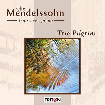 F. Mendelssohn : Trios avec piano