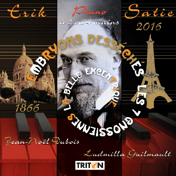 Ludmilla Guilmault et Jean-Noël Dubois - Erik Satie