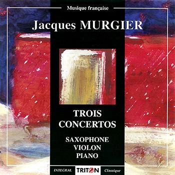 J. Murgier : Trois concertos