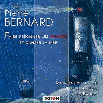 P. Bernard : Faire résonner les phares et danser la mer