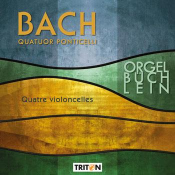 Orgelbüchlein - Quatuor Ponticelli