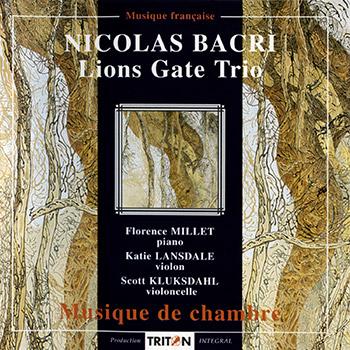 N. Bacri : Musique de chambre par le Lions Gate Trio
