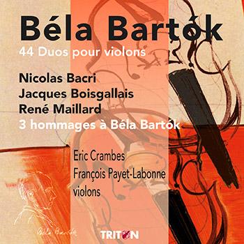 B. Bartok : 44 duos pour violon - 3 hommages à Béla Bartok