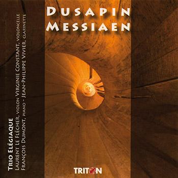 P. Dusapin : Trio Rombach - O. Messiaen : Quatuor pour la fin du temps