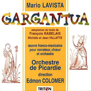 M. Lavista / F. Rabelais : Gargantua - Œuvre pour orchestre, chœur et récitant