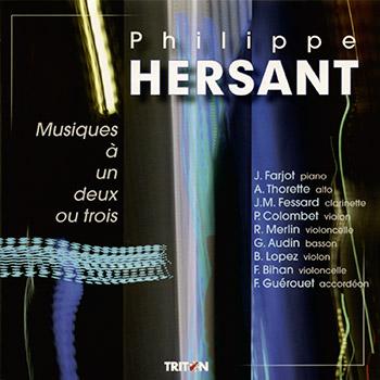 P. Hersant : Musique à un, deux ou trois