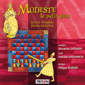 A. Gasparov : Modeste le petit pion - Conte musical