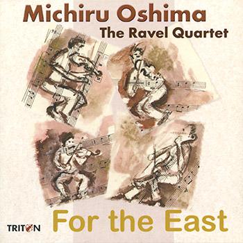 M. Oshima : For the East - Œuvre pour quatuor à cordes