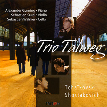 Trio Talweg - Œuvres de Tchaikovski et Chostakovitch