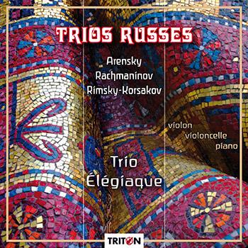 Trois trios russes - Arensky, Rimsky-Korsakov et Rachmaninov